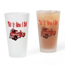 How I Roll- Fire Truck Drinking Glass