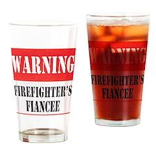 Firefighter Warning-Fiancee Drinking Glass