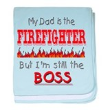 Dad is FIREFIGHTER baby blanket