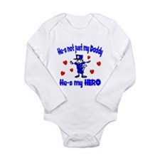 Not just my Daddy Long Sleeve Infant Bodysuit