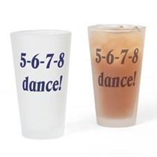 5-6-7-8-dance Drinking Glass