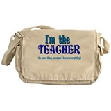 I'm the Teacher Messenger Bag