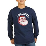 I Believe Santa Long Sleeve Dark T-Shirt