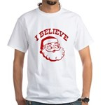 I Believe Santa White T-Shirt
