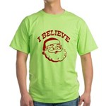 I Believe Santa Green T-Shirt