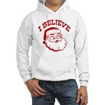 I Believe Santa Hooded Sweatshirt
