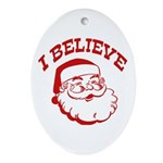 I Believe Santa Ornament (Oval)