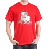 I Believe Santa T-Shirt
