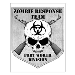 Zombie Response Team: Fort Worth Posters