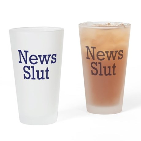 News Slut Drinking Glass