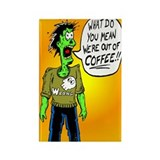 I'm A Coffee Zombie Rectangle Magnet (100 pack)