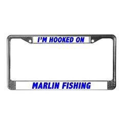I'm Hooked On Marlin Fishing License Plate Frame