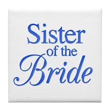 Sister of the Bride (blue) Tile Coaster