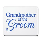 Grandmother of the Groom (blu Mousepad