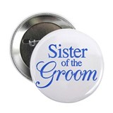Sister of the Groom (blue) Button