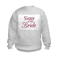 Sister of the Bride (wine) Sweatshirt
