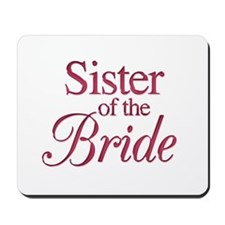 Sister of the Bride (wine) Mousepad