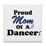 Mom of 2 Dancers Tile Coaster