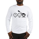 Eat Sleep Bluegrass Long Sleeve T-Shirt