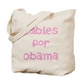 Babies for Obama (Font 1)) Tote Bag