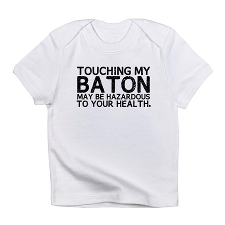 Baton Hazard Infant T-Shirt