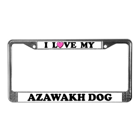 I Love My Azawakh Dog License Plate Frame