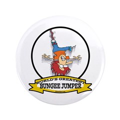 "WORLDS GREATEST BUNGEE JUMPER 3.5"" Button (100 pac"