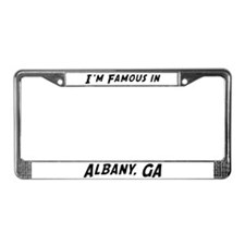 Famous in Albany License Plate Frame
