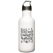 Covered in Feathers Water Bottle