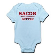 Bacon makes everything better Infant Bodysuit