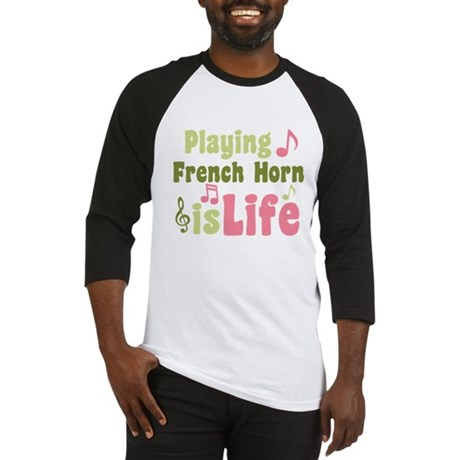 French Horn is Life Baseball Jersey
