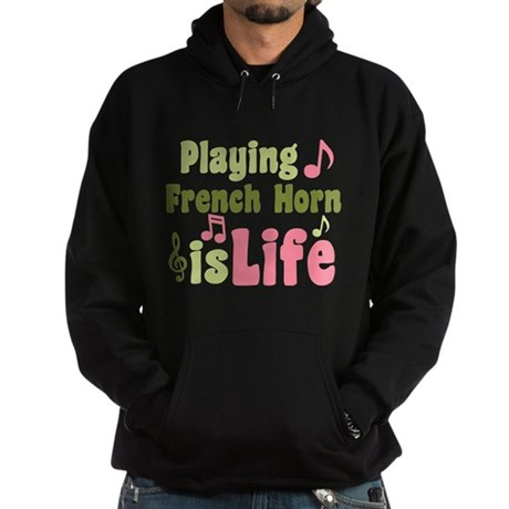 French Horn is Life Hoodie (dark)