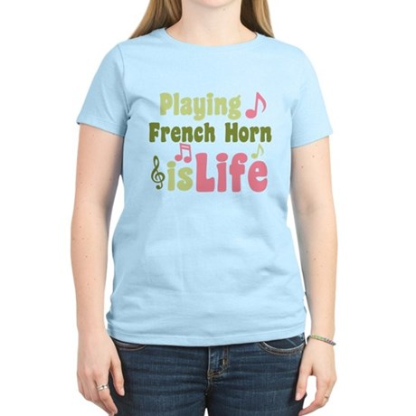 French Horn is Life Women's Light T-Shirt