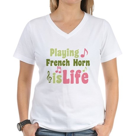 French Horn is Life Women's V-Neck T-Shirt