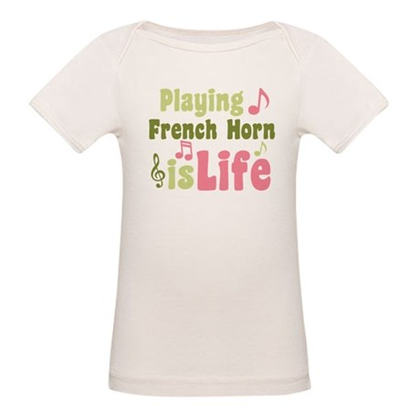 French Horn is Life Organic Baby T-Shirt
