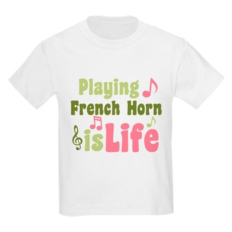 French Horn is Life Kids Light T-Shirt