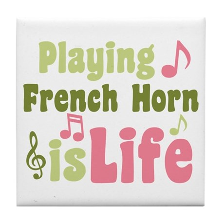 French Horn is Life Tile Coaster