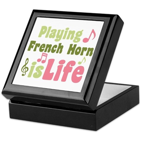 French Horn is Life Keepsake Box