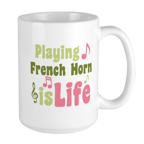 French Horn is Life Large Mug
