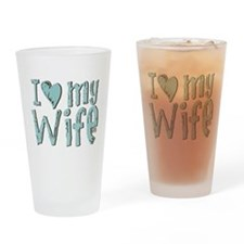 I heart my Wife Drinking Glass