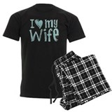 I heart my Wife pajamas