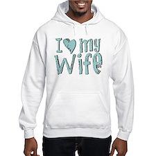 I heart my Wife Hoodie