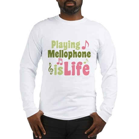 Mellophone is Life Long Sleeve T-Shirt