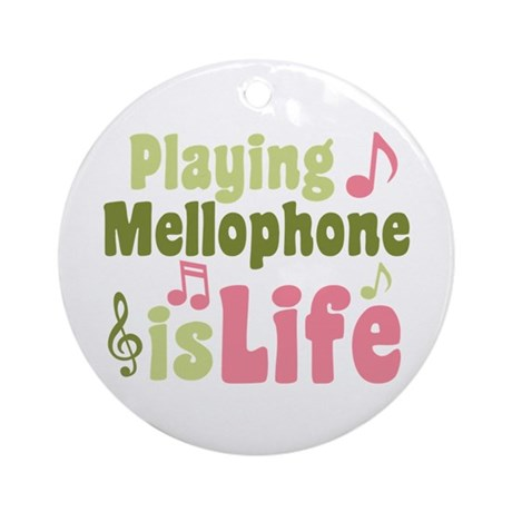 Mellophone is Life Ornament (Round)