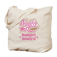 Budget Analyst Gift (Worlds Best) Tote Bag