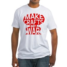 Make Crafts not War Shirt