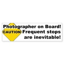 Photographer on Board! Bumper Bumper Sticker