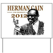 Herman Cain 2012 Yard Sign