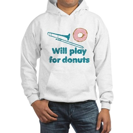 Will Play Trombone for Donuts Hooded Sweatshirt