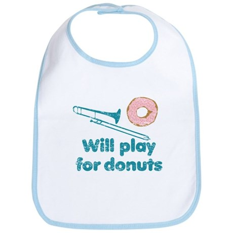 Will Play Trombone for Donuts Bib